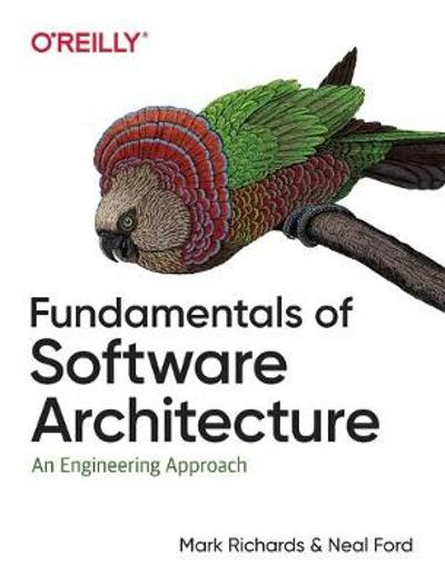 Fundamentals of Software Architecture - Mark Richards