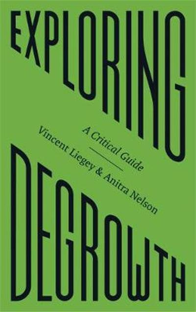 Exploring Degrowth - Vincent Liegey