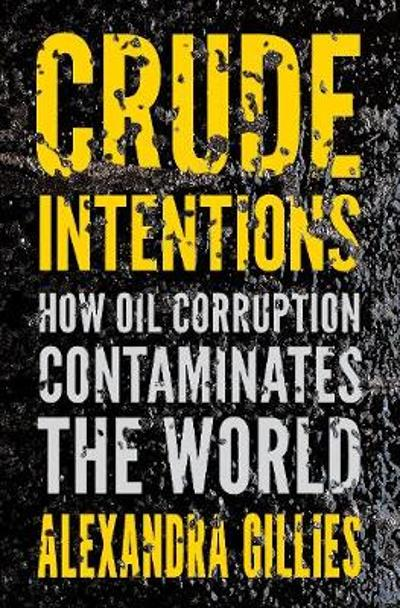 Crude Intentions - Alexandra Gillies