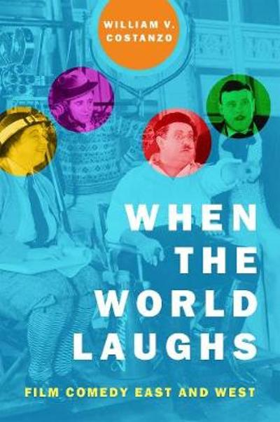 When the World Laughs - William V. Costanzo