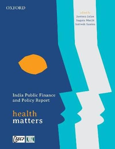 India Public Finance and Policy Report - Jyotsna Jalan