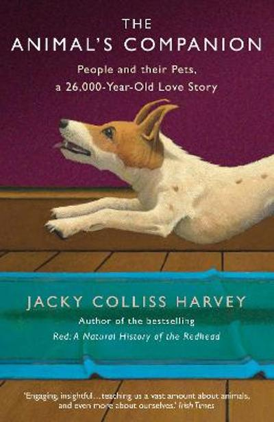 The Animal's Companion - Jacky Colliss Harvey