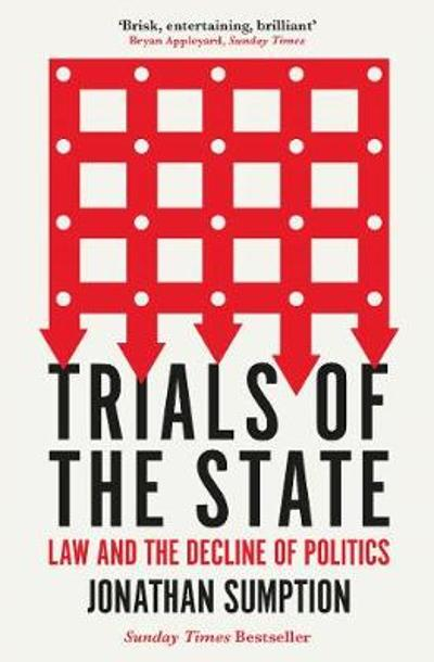 Trials of the State - Jonathan Sumption