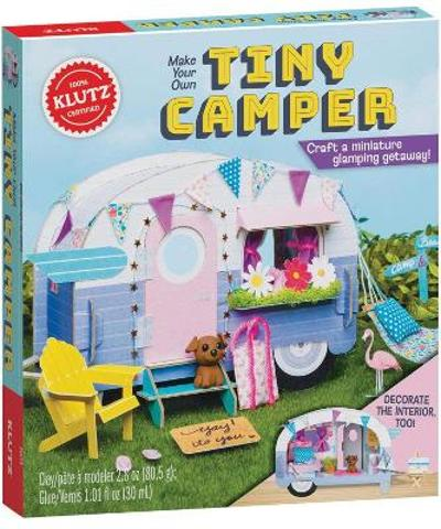Make Your Own Tiny Camper - Editors of Klutz