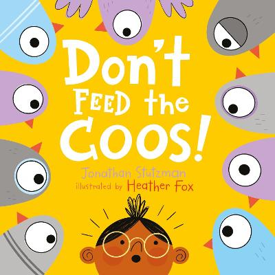 Don't Feed the Coos - Jonathan Stutzman
