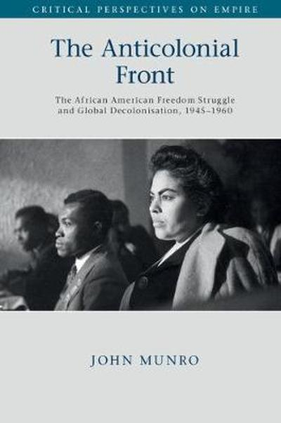 The Anticolonial Front - John Munro