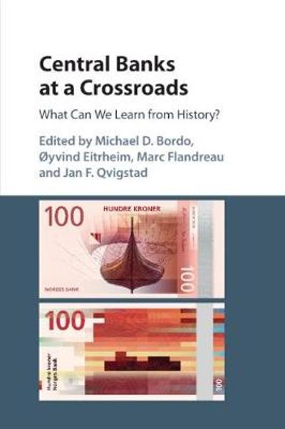 Central Banks at a Crossroads - Michael D. Bordo