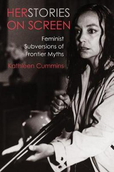 Herstories on Screen - Professor Kathleen Cummins