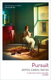 Pursuit - Joyce Carol Oates