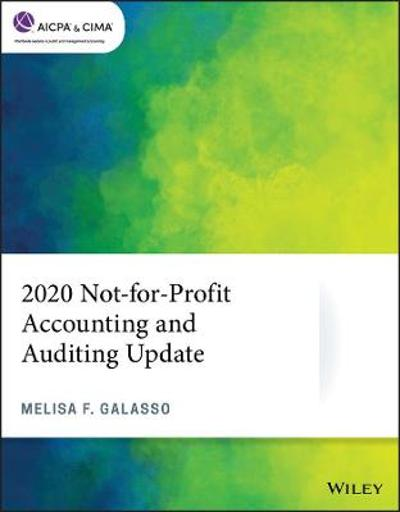 2020 Not-for-Profit Accounting and Auditing Update - Melisa F. Galasso