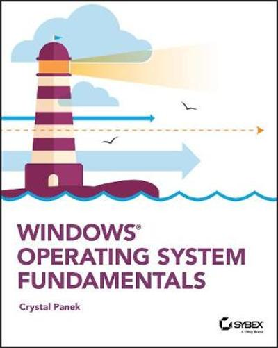 Windows Operating System Fundamentals - Crystal Panek