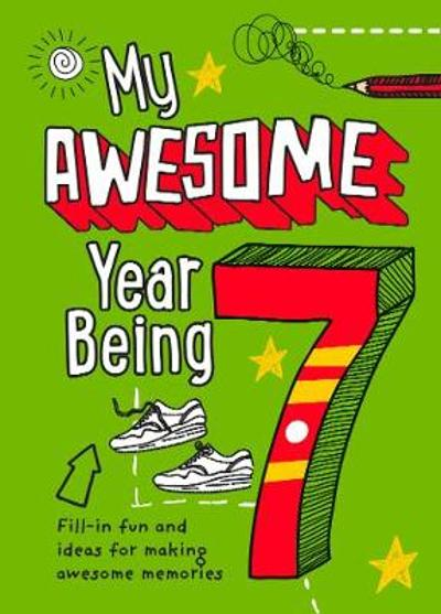 My Awesome Year being 7 - Kia Marie Hunt