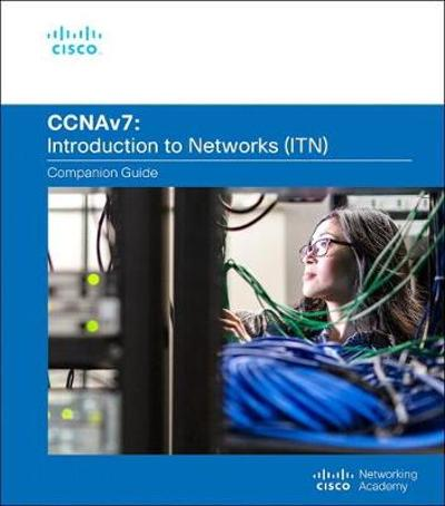 Introduction to Networks Companion Guide (CCNAv7) - Cisco Networking Academy
