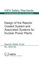Design of the Reactor Coolant System and Associated Systems for Nuclear Power Plants - IAEA