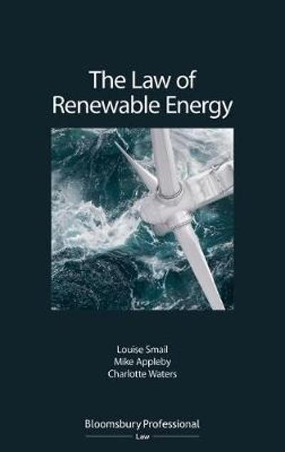 The Law of Renewable Energy - Dr Louise Smail