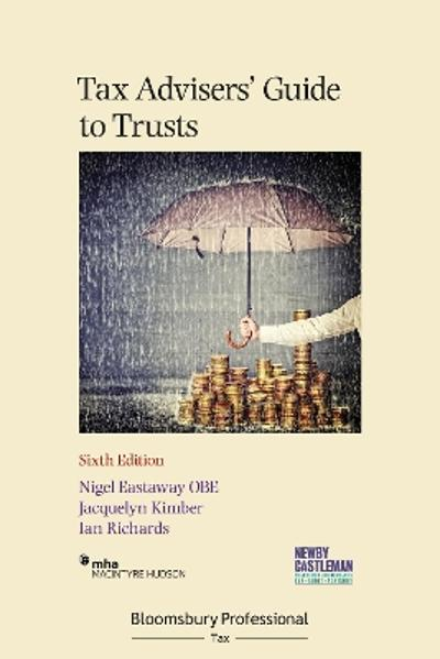 Tax Advisers' Guide to Trusts - Nigel Eastaway
