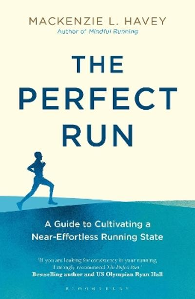The Perfect Run - Mackenzie L. Havey