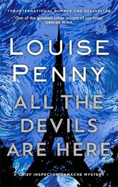 All the Devils Are Here - Louise Penny