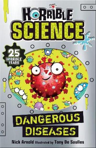 Dangerous Diseases - Nick Arnold