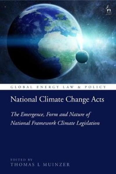 National Climate Change Acts - Dr Thomas L Muinzer