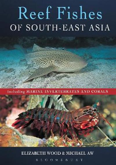 Reef Fishes of South-East Asia - Elizabeth Wood