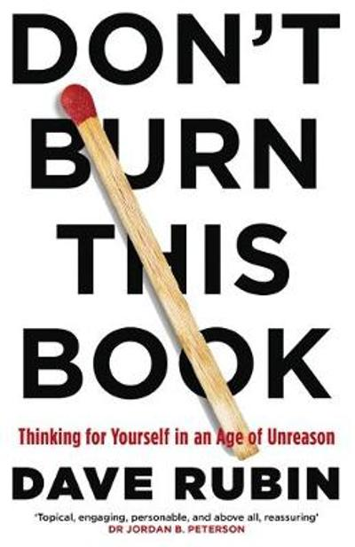 Don't Burn This Book - Dave Rubin