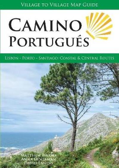 Camino Portugues - Matthew Harms