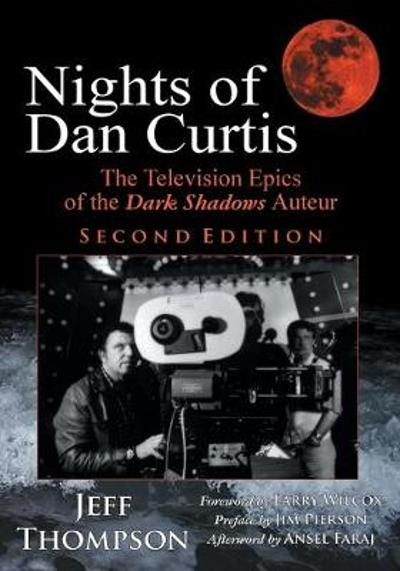 Nights of Dan Curtis, Second Edition - Jeff Thompson