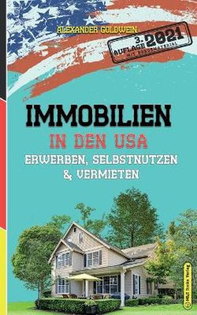 Immobilien in den USA - Alexander Goldwein