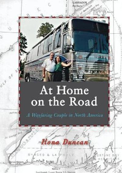 At Home On the Road - Ilona Duncan