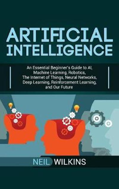 Artificial Intelligence - Neil Wilkins
