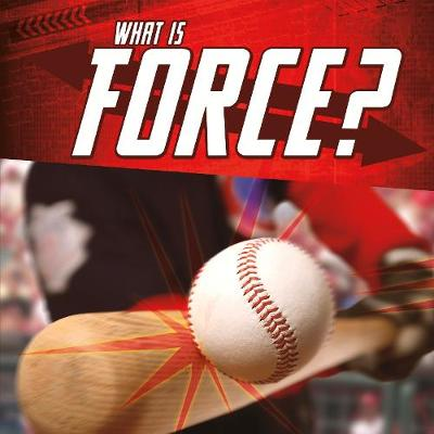 What Is Force? - Jody S. Rake