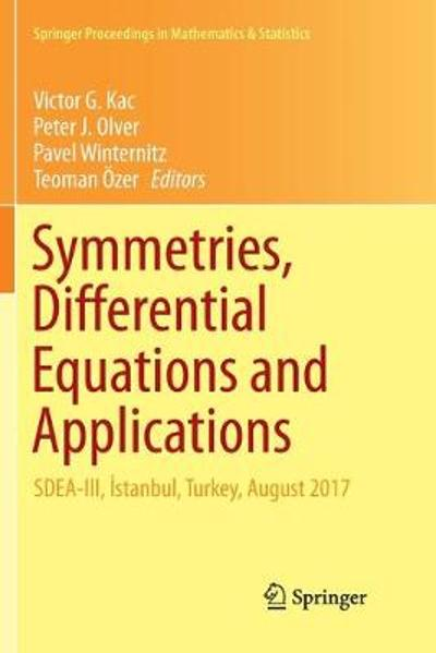 Symmetries, Differential Equations and Applications - Victor G. Kac