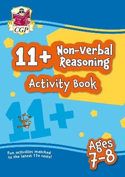 New 11+ Activity Book: Non-Verbal Reasoning - Ages 7-8 - CGP Books