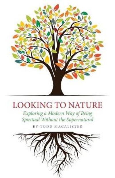 Looking to Nature - Todd Macalister