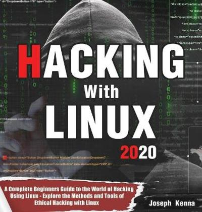 Hacking With Linux 2020 - Joseph Kenna