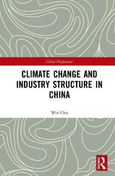 Climate Change and Industry Structure in China - Chu Wei