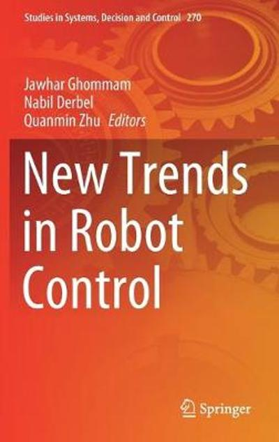 New Trends in Robot Control - Jawhar Ghommam