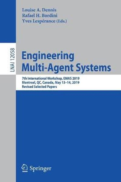 Engineering Multi-Agent Systems - Louise A. Dennis