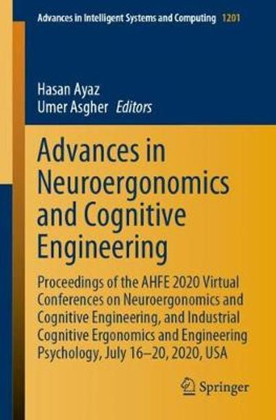 Advances in Neuroergonomics and Cognitive Engineering - Hasan Ayaz