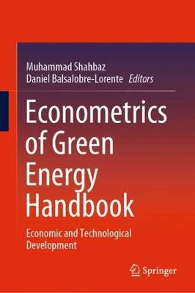 Econometrics of Green Energy Handbook - Muhammad Shahbaz