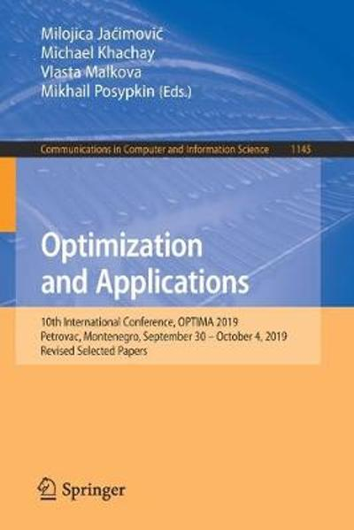 Optimization and Applications - Milojica Jacimovic