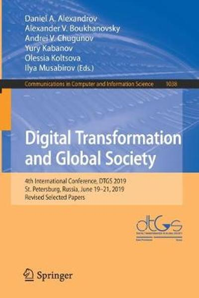 Digital Transformation and Global Society - Daniel A. Alexandrov