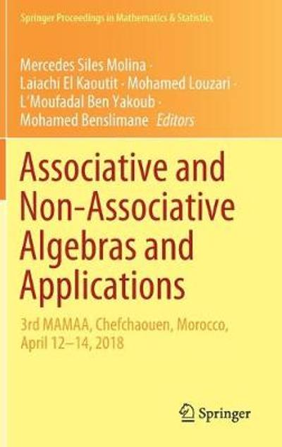Associative and Non-Associative Algebras and Applications - Mercedes Siles Molina