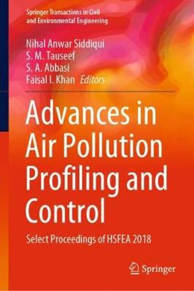 Advances in Air Pollution Profiling and Control - Nihal Anwar Siddiqui