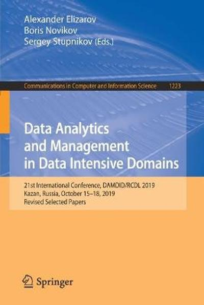 Data Analytics and Management in Data Intensive Domains - Alexander Elizarov
