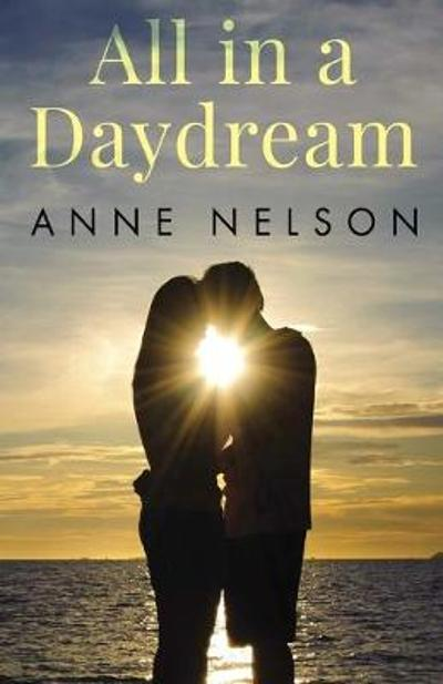 All in a Daydream - Anne Nelson