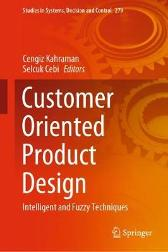 Customer Oriented Product Design - Cengiz Kahraman Selcuk Cebi