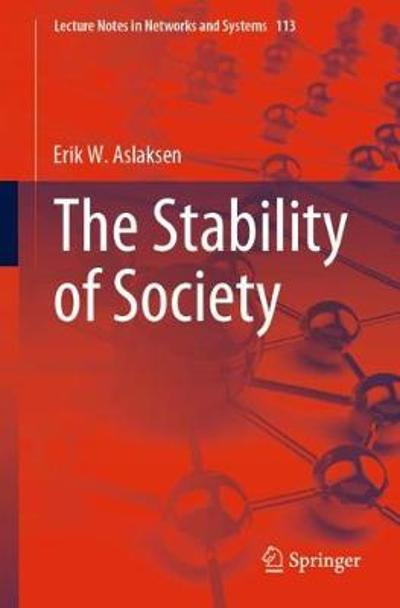 The Stability of Society - Erik W. Aslaksen
