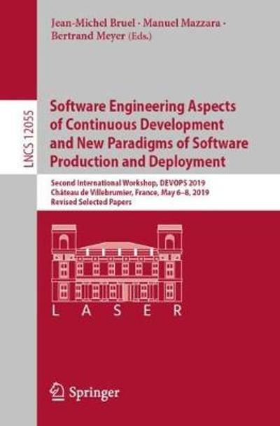 Software Engineering Aspects of Continuous Development and New Paradigms of Software Production and Deployment - Jean-Michel Bruel